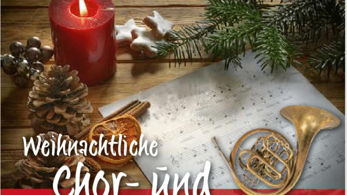 Weihnachtliche Chor- und Orchesterkonzerte 2019