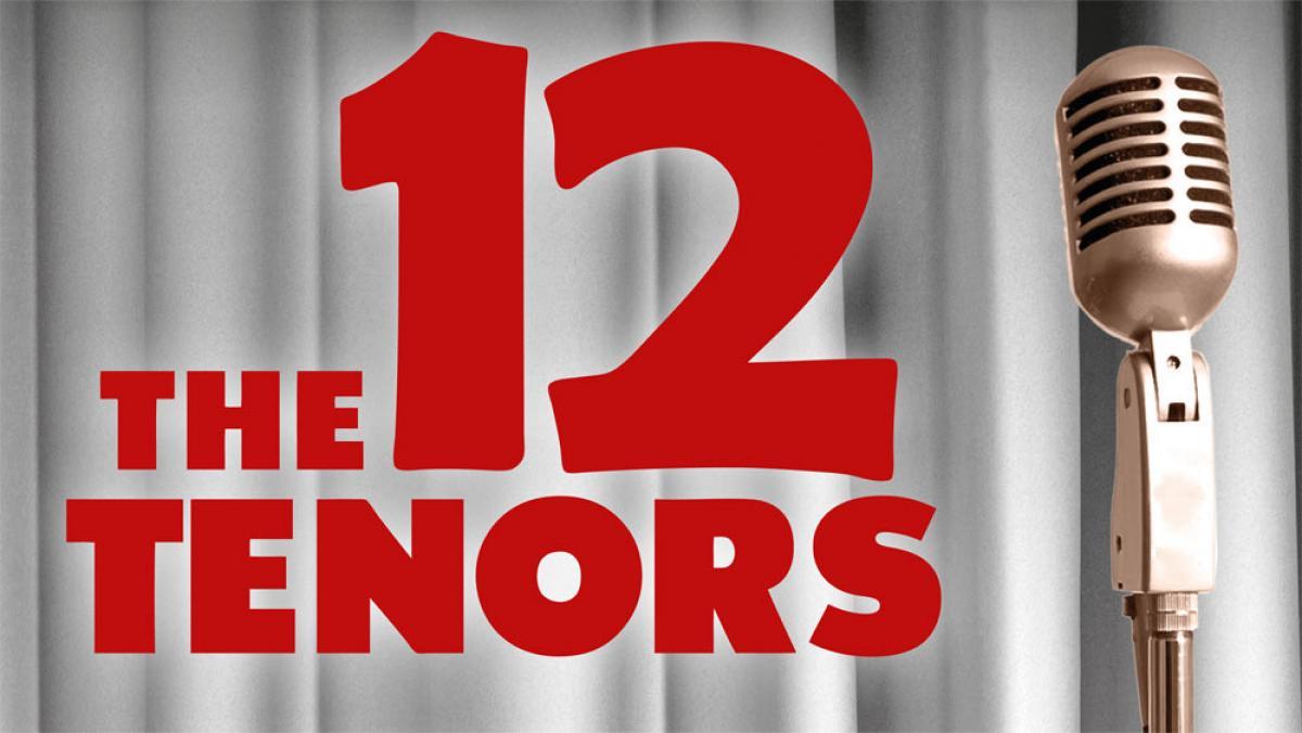 The 12 Tenors - Tour 2018/19